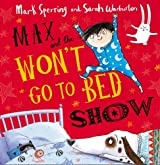 Max and the Won't Go to Bed Show