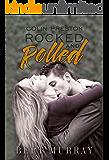 Colin Preston Rocked And Rolled: box set books 1 - 3