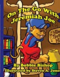 On the Go with Jeremiah Joe, Bobbie Bishop, 1425979351
