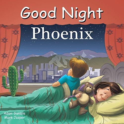 Phoenix Jasper (Good Night Phoenix (Good Night Our World))