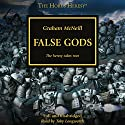 False Gods: The Horus Heresy, Book 2 Audiobook by Graham McNeill Narrated by Toby Longworth