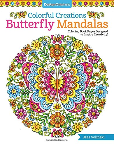 Colorful Creations Butterfly Mandalas: Coloring Book Pages Designed to Inspire Creativity!