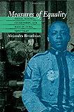 Measures of Equality, Alejandra Bronfman, 080782898X