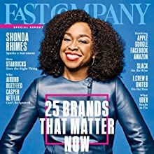 September 2017 Periodical by Fast Company Narrated by Ken Borgers