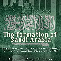 The Formation of Saudi Arabia