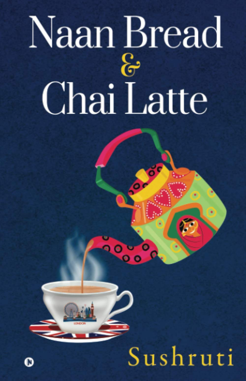 Buy Naan Bread & Chai Latte Book Online at Low Prices in India | Naan Bread & Chai Latte Reviews & Ratings - Amazon.in