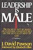 img - for Leadership Is Male by J. David Pawson (1990-04-03) book / textbook / text book