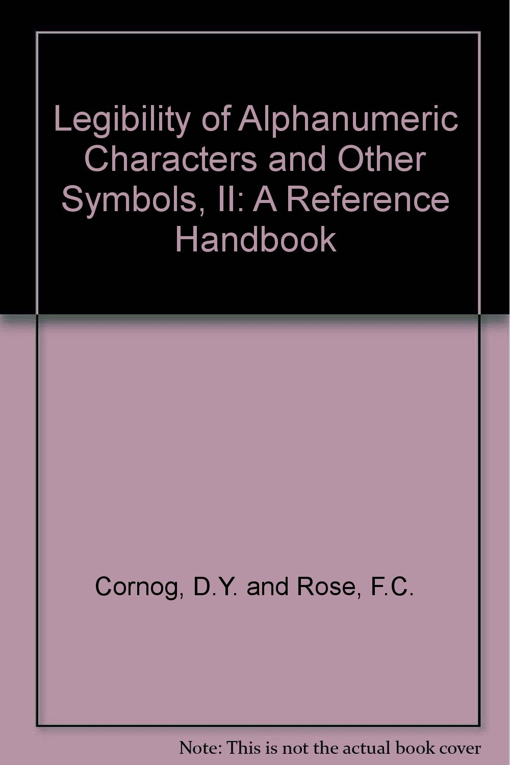 Legibility Of Alphanumeric Characters And Other Symbols Ii A