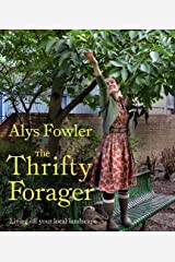 Thrifty Forager: Living Off Your Local Landscape Paperback