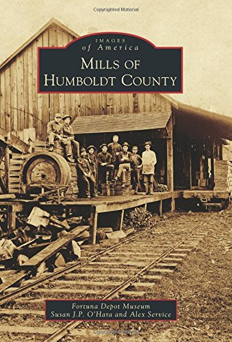 Mills Of Humboldt County (Images Of America)