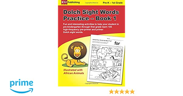 Workbook free phonics worksheets : Amazon.com: Dolch Sight Words Practice - Book 1: Fun and ...