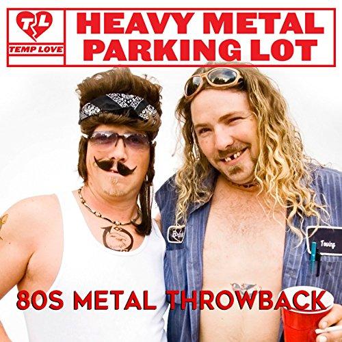 Heavy Metal Parking Lot: 80s Metal Throwback -