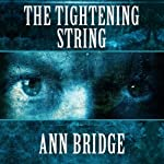 The Tightening String | Ann Bridge