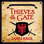 Thieves at the Gate | James Enge