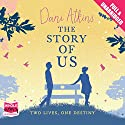 The Story of Us Audiobook by Dani Atkins Narrated by Emma Gregory