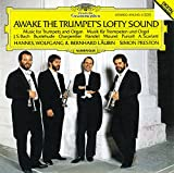 Awake the Trumpet's Lofty Sound (Music for Trumpets and Organ)