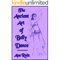 The Ancient Art of Belly Dance book cover