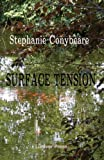img - for Surface Tension by Stephanie Conybeare (2013-08-10) book / textbook / text book