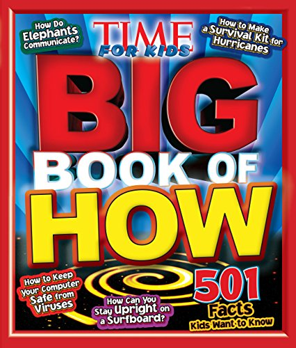 Big Book of HOW (A TIME for Kids Book) (Time for Kids Magazine)