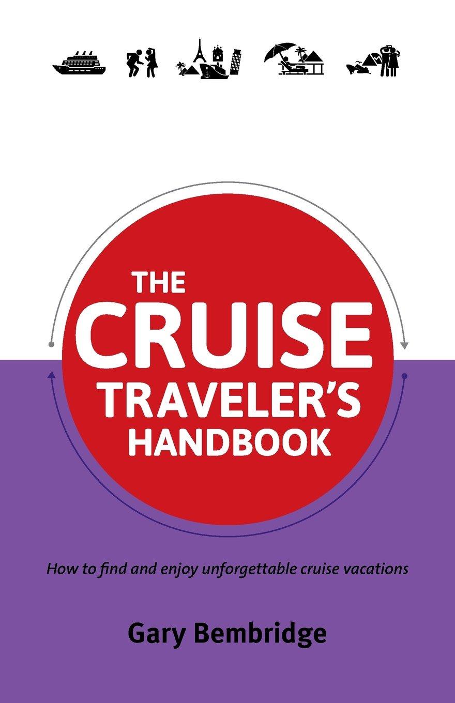 The Cruise Traveler's Handbook (Traveler's Handbooks)