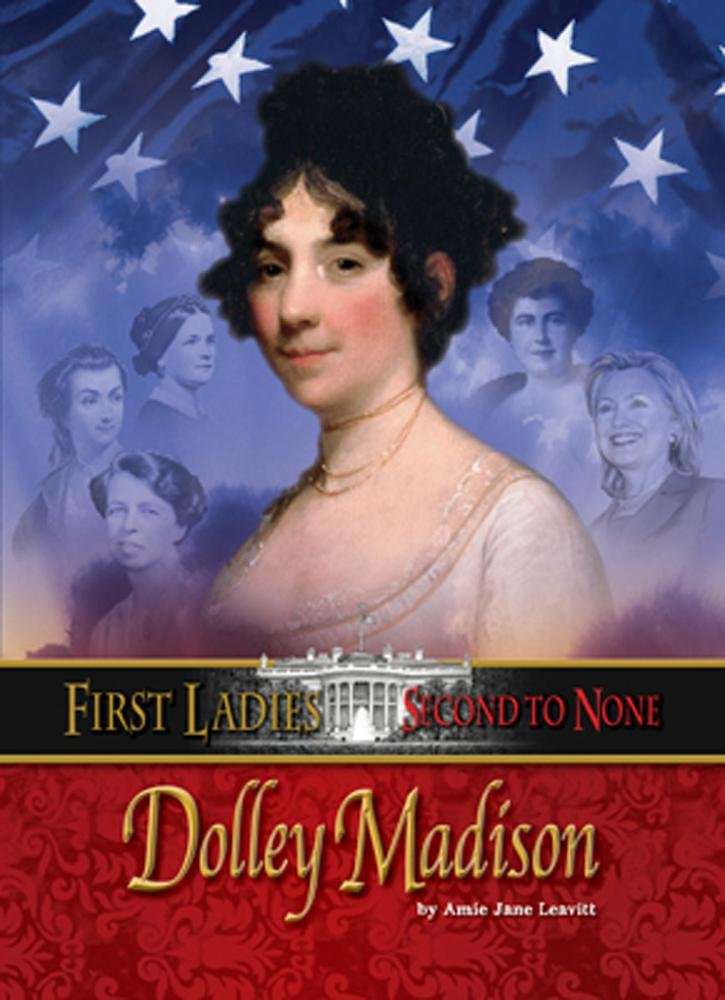 Shnadolley Madison (First Ladies: Second to None) pdf epub
