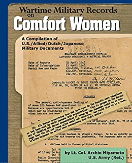 Wartime Military Records on Comfort Women by [Miyamoto, Archie]