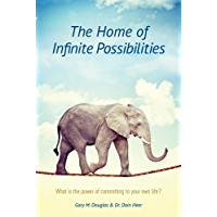 The Home of Infinite Possibilities (English Edition)