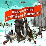 """Afficher """"Au temps des premiers hommes"""""""
