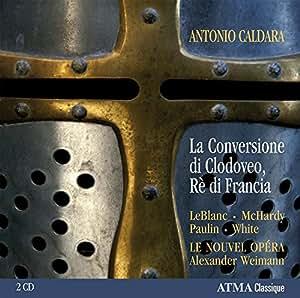 Caldara : La Conversion de Clovis, Roi des Francs