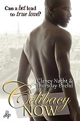 Celibacy NOW Kindle Edition
