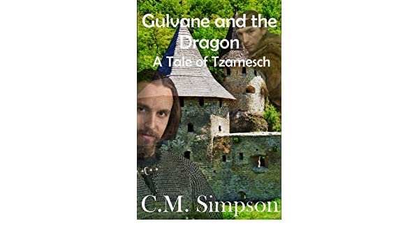 Gulvane and the Dragon (Tales of Tzamesch)
