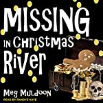Missing in Christmas River: Christmas River Cozy, Book 9 | Meg Muldoon