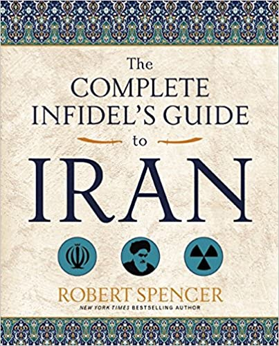 Spencer – The Complete Infidel's Guide to Iran