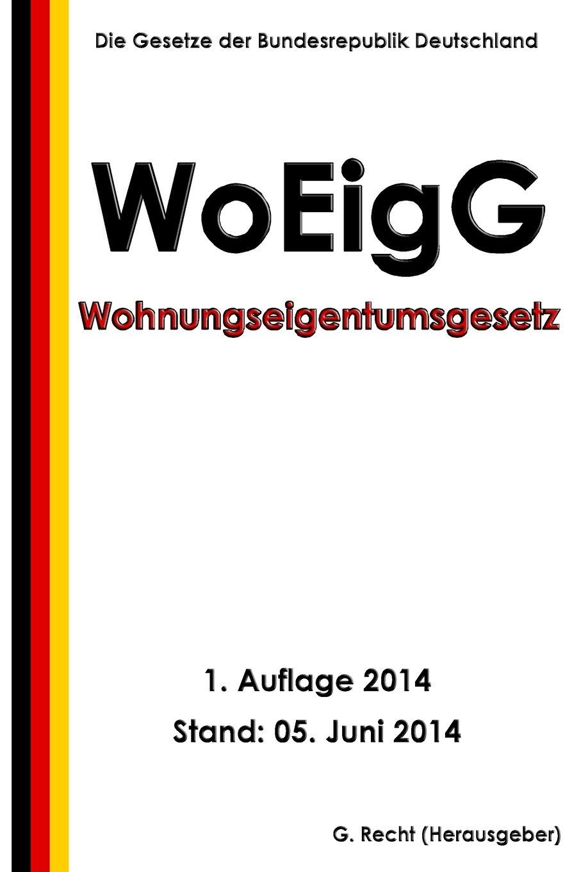 Wohnungseigentumsgesetz   WoEigG