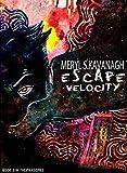 Escape Velocity (The Pax Series Book 2)