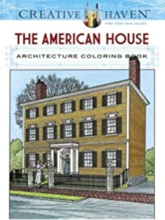 Creative Haven The American House Architecture Coloring Book Adult