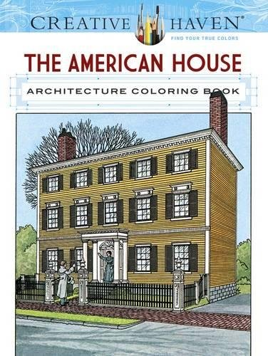 Pdf Crafts Creative Haven The American House Architecture Coloring Book (Adult Coloring)