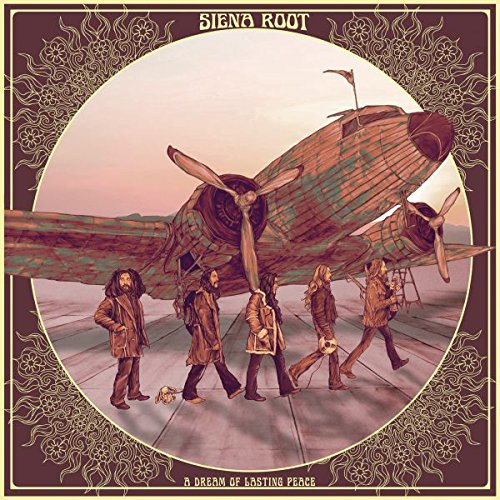 Siena Root - A Dream of Lasting Peace (2017) [CD FLAC] Download