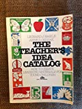 The Teacher's Idea Catalog, Leonard Basile and Anne Cernak, 0138885036