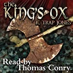 The King's Ox | K Trap Jones
