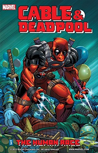 (Cable & Deadpool Vol. 3: The Human Race)