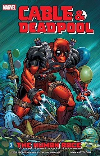 Cable & Deadpool Vol. 3: The Human Race