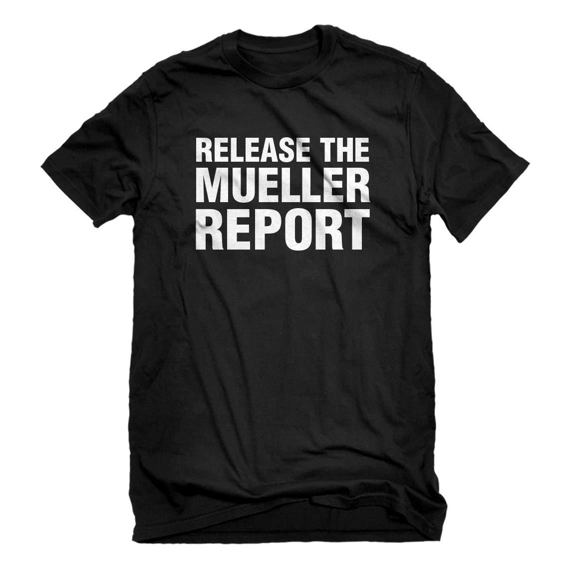 S Release The Mueller Report T Shirt 4889