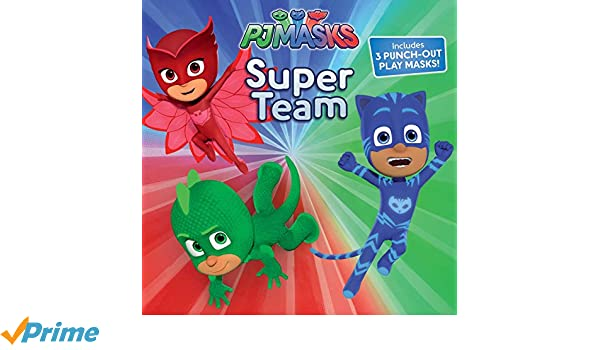 Super Team (PJ Masks): Amazon.es: Maggie Testa, Style Guide: Libros en idiomas extranjeros
