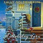 A Holiday Yarn: Seaside Knitters, Book 4 | Sally Goldenbaum