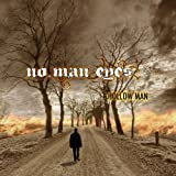 Hollow Man by No Man Eyes