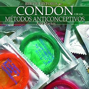 Breve historia del condón y de los métodos anticonceptivos Audiobook
