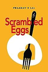 Scrambled eggs Kindle Edition