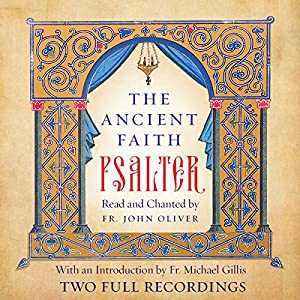 The Ancient Faith Psalter Audiobook