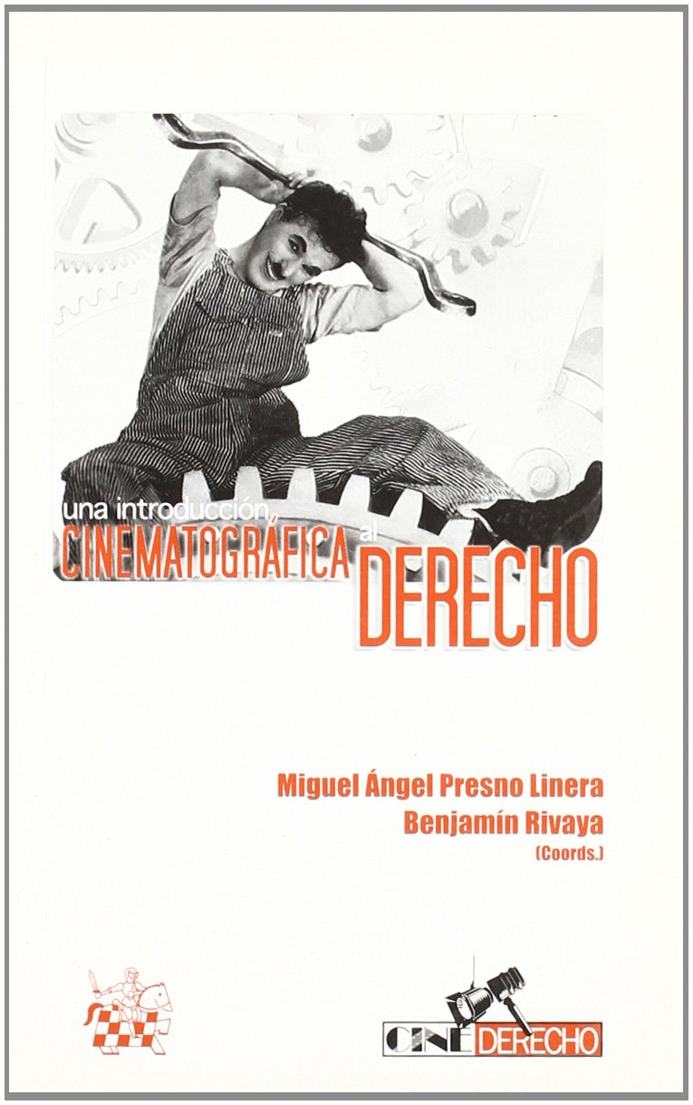 Una Introduccion Cinematografica Al Derecho (Spanish Edition) PDF
